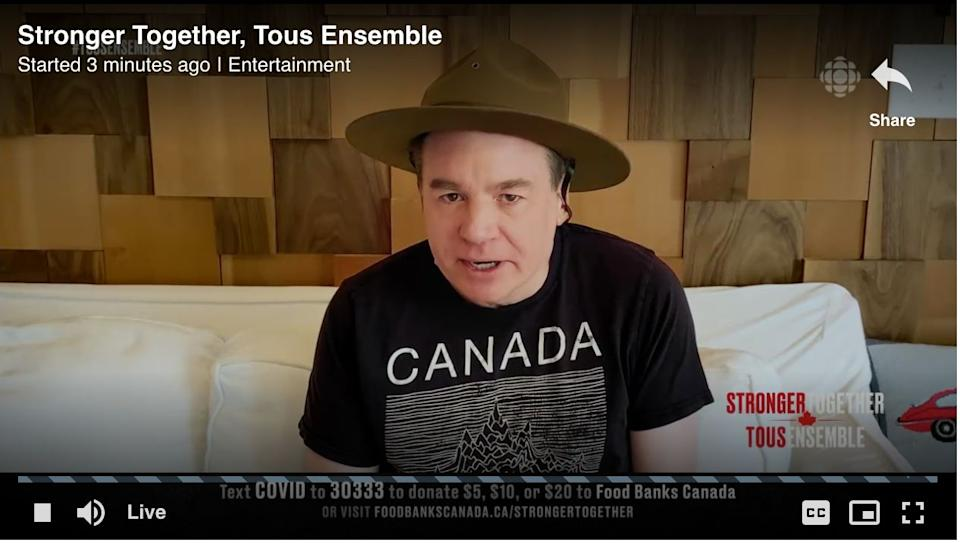 "Mike Myers, sporting what appears to be a Mountie hat, talks during the ""Stronger Together"" fundraiser, Apr. 26, 2020. (Photo: Screenshot / Stronger Together via CBC)"