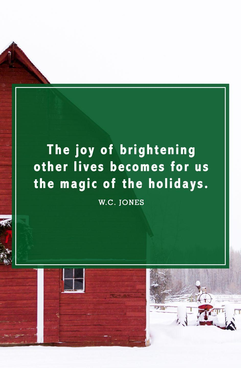 """<p>""""The joy of brightening other lives becomes for us the magic of the holidays.""""</p>"""