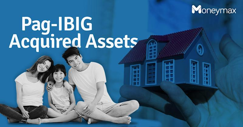 Pag-IBIG Acquired Assets | Moneymax