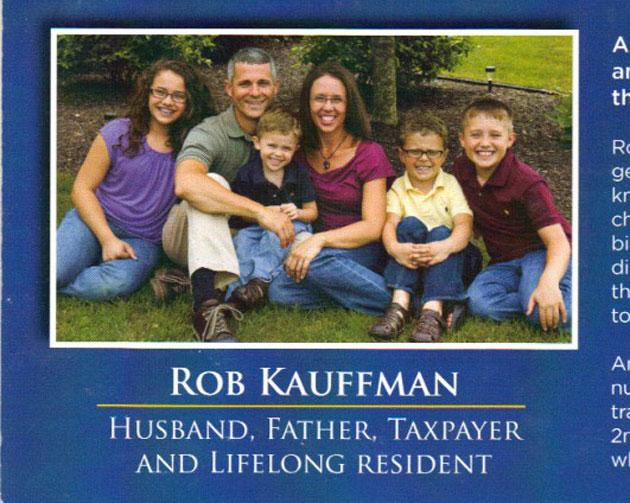 Rob Kauffman campaign literature distributed to voters.
