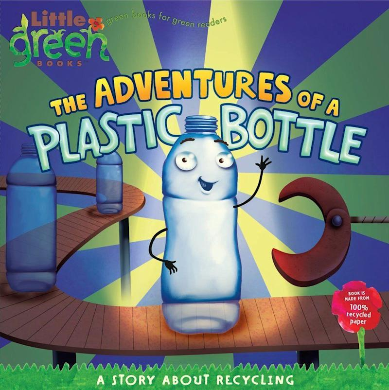 "This glimpse into the life of a plastic bottle offers a valuable lesson about recycling. <i>(Available <a href=""https://www.amazon.com/Adventures-Plastic-Bottle-Recycling-Little/dp/1416967885"" target=""_blank"" rel=""noopener noreferrer"">here</a>)</i>"