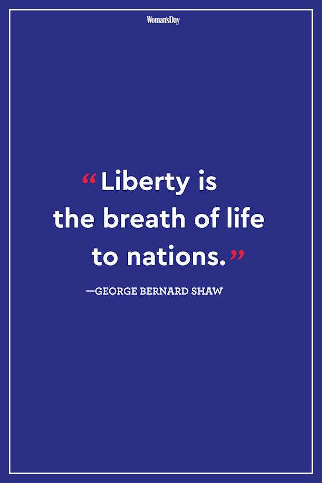 "<p>""Liberty is the breath of life to nations.""</p>"