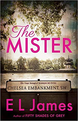 The Mister by E.L.James