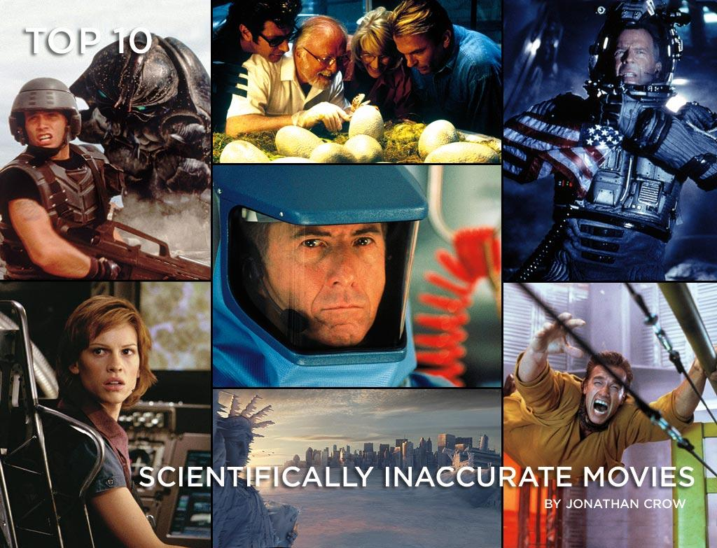 "If movies were completely scientifically accurate, they'd probably be as interesting as a Physics 101 lecture. In real life, there are no explosions in space, gas usually doesn't explode from a lit cigarette, and <a href=""http://movies.yahoo.com/movie/contributor/1800018749"">Bruce Willis</a>/<a href=""http://movies.yahoo.com/movie/contributor/1800022657"">Jackie Chan</a>/<a href=""http://movies.yahoo.com/movie/contributor/1800019959"">Will Smith</a> would most likely be in a coma after getting kicked in the head. Some movies, though, put science front and center in the story and more often than not the science proves to be head-slappingly bad. Here are some of the worst offenders."