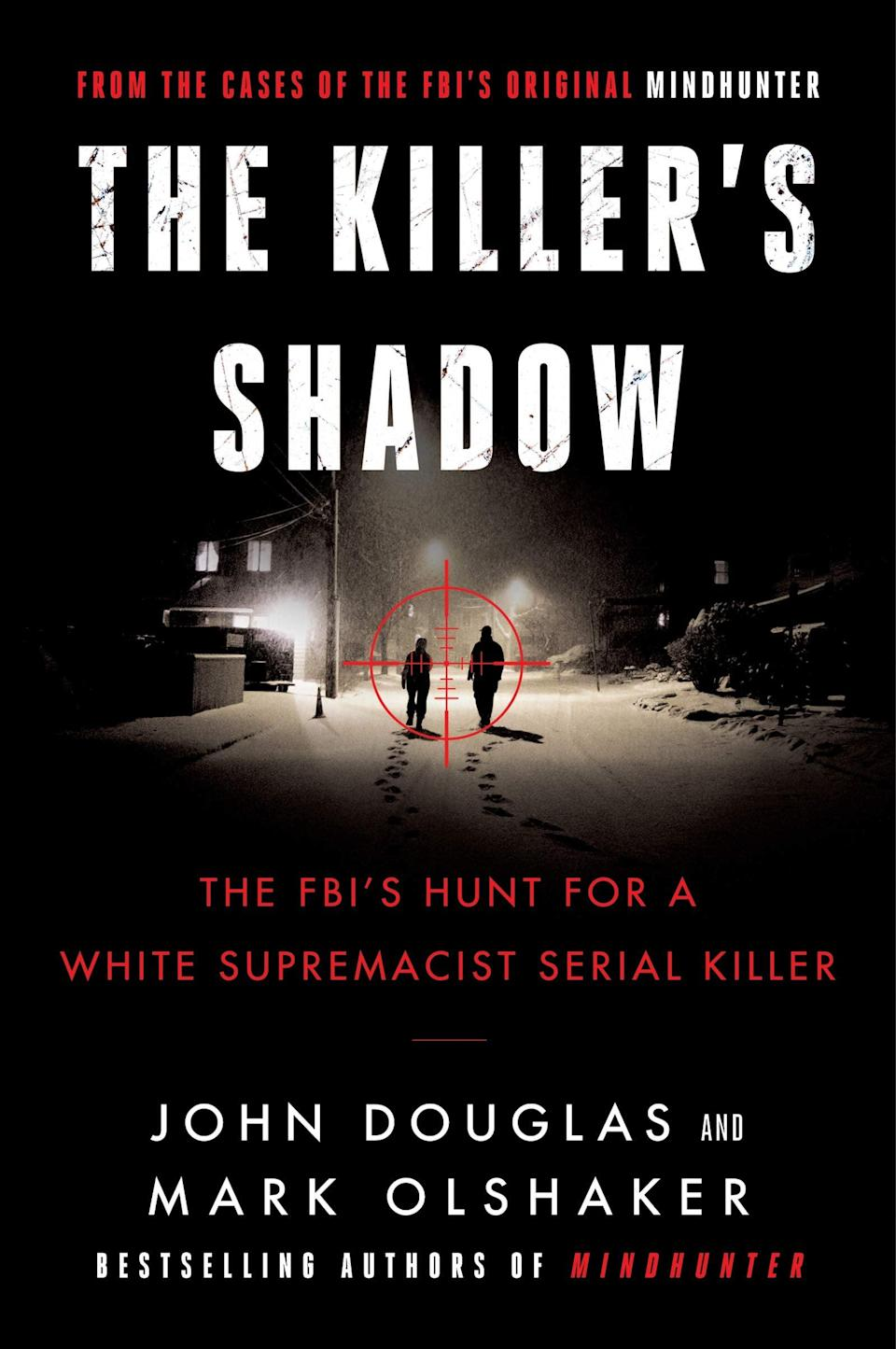 <p>John Douglas and Mark Olshaker, the authors of <strong>Mindhunter</strong>, return with a chilling true crime story that feels all too relevant in today's climate, despite the fact that it covers a case from the 1970s. <span><strong>The Killer's Shadow</strong></span> chronicles Douglas's hunt for the white supremacist serial killer Joseph Paul Franklin, and his eventual confrontation with the man once he's behind bars. Along the way, Douglas recalls how Franklin's case became make-or-break for the FBI's then-new behavioral science unit.</p> <p><em>Out Nov. 17</em></p>