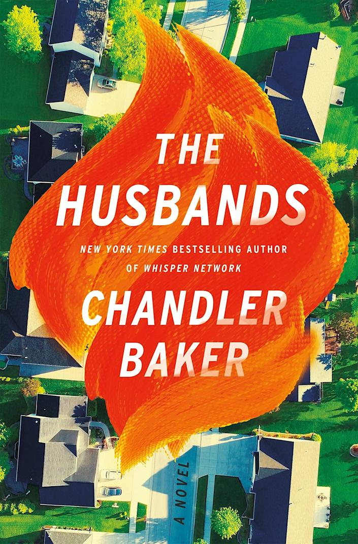 <p><span><strong>The Husbands</strong></span> by Chandler Baker is the gender-swapped take on <strong>The Stepford Wives</strong> the world has been waiting for. Like so many women, Nora Spangler is fighting burnout as she balances her career as a lawyer with the never-ending domestic tasks that come with being a wife and a mother. So imagine her surprise when she moves to a seemingly perfect neighborhood where all of the husbands pitch in with the day-to-day running of their households without a single word of complaint. </p> <p><em>Out Aug. 3</em></p>