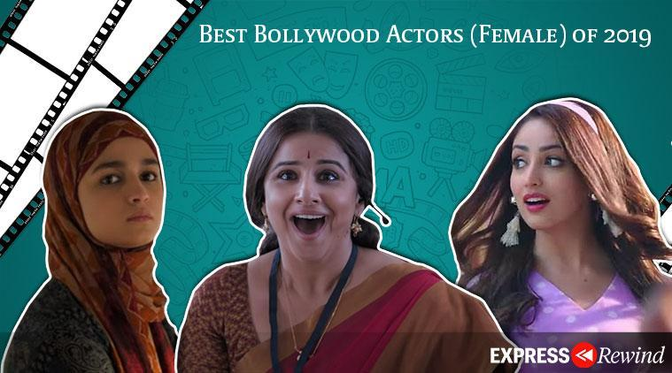 Best Bollywood Actors (Female) of 2019