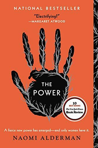 """<p><strong>Naomi Alderman</strong></p><p>amazon.com</p><p><strong>$13.59</strong></p><p><a href=""""http://www.amazon.com/dp/0316547603/?tag=syn-yahoo-20&ascsubtag=%5Bartid%7C2140.g.27704578%5Bsrc%7Cyahoo-us"""" target=""""_blank"""">Shop Now</a></p><p>In Naomi Alderman's 2017 novel, <em>The Power</em>, gender norms are flipped after a new generation of girls are born with a muscle that allows them to shock people (mostly men) at will. Women soon have """"the power"""" in society—literally. Named one of the top 10 books of 2017 by <em><a href=""""https://www.nytimes.com/interactive/2017/books/review/10-best-books-2017.html?module=inline"""" target=""""_blank"""">The New York Times</a>, The Power </em>definitely deserves a spot at the top of your reading list. (And tbh, I'm kinda hoping this is an actual evolutionary feature because that would be <em>so cool</em>.)</p>"""