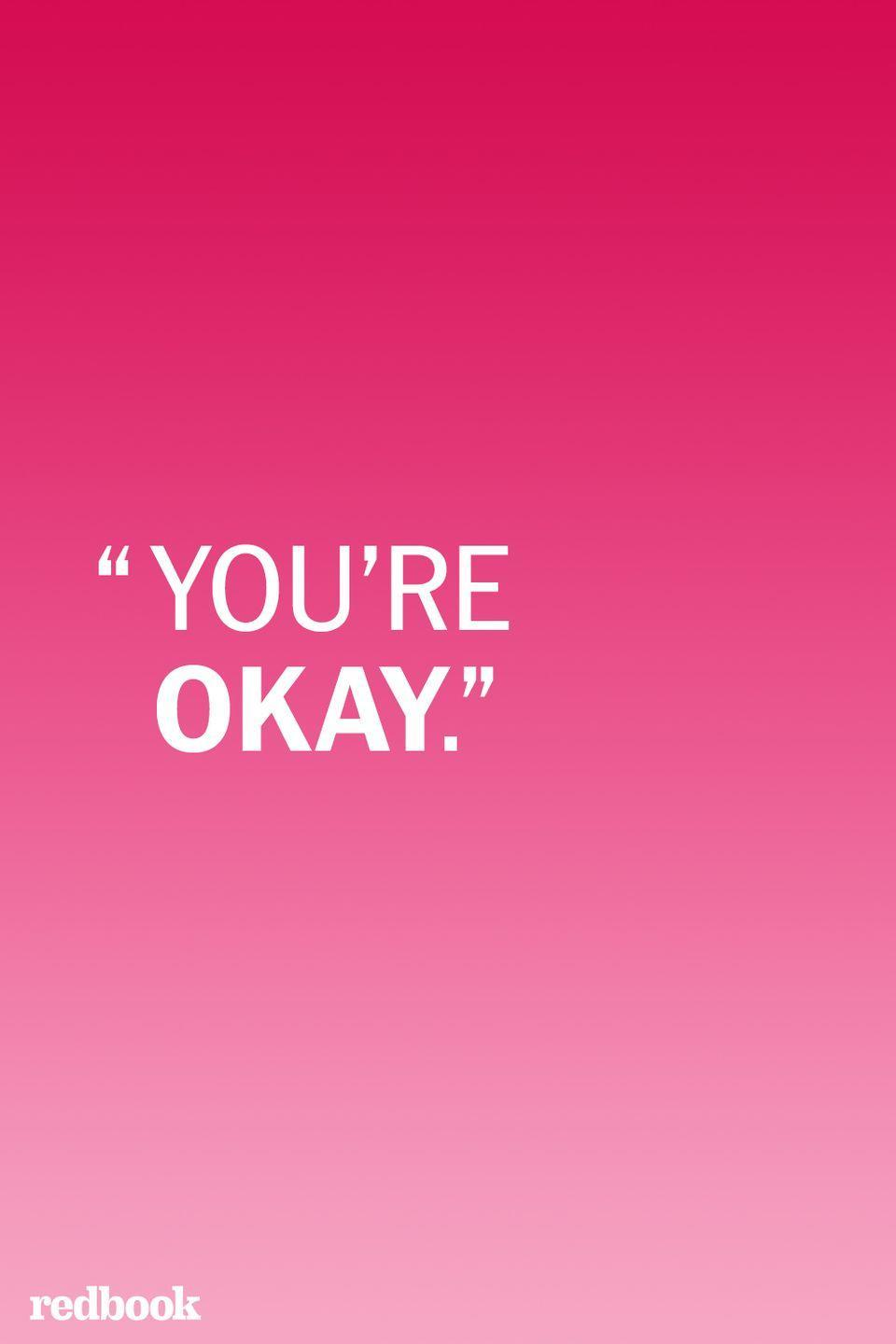 """<p>When a child is upset, don't be too quick to immediate pointing out that everything is """"okay""""—first, make sure they know their feelings are valid. """"Your kid is crying because he's not okay. Your job is to help him understand and deal with his emotions, not discount them,"""" Jenn Berman, Psy.D., author of <em>The A to Z Guide to Raising Happy, Confident Kids </em>told <em><a href=""""https://www.parents.com/parenting/better-parenting/advice/10-things-you-should-never-say-to-your-kids/"""" rel=""""nofollow noopener"""" target=""""_blank"""" data-ylk=""""slk:Parents"""" class=""""link rapid-noclick-resp"""">Parents</a>.</em> """"Try giving him a hug and acknowledging what he's feeling by saying something like, 'That was a scary fall.' Then ask whether he'd like a bandage or a kiss (or both),"""" Berman suggests.<br></p>"""