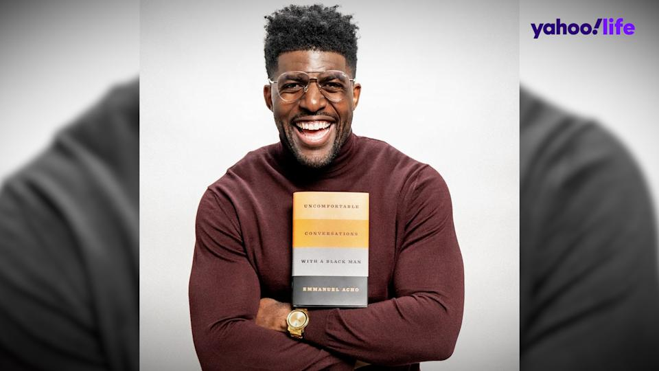 Emmanuel Acho's new book, Uncomfortable Conversations with a Black Man