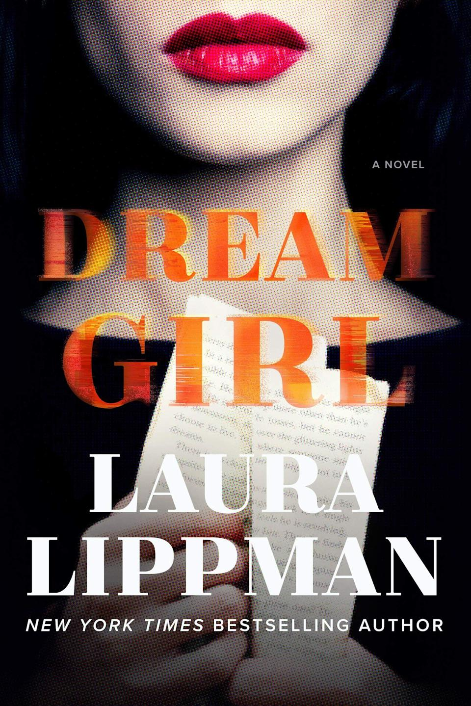 <p>Laura Lippman's <span><strong>Dream Girl</strong></span> is a chilling novel that will make you question everything. After an accident leaves author Gerry Andersen housebound with no one for company but his assistant and his nurse, he finds himself rattled by a call from a woman who claims to be the lead character in his book. But that character isn't real, and when he tries to get to the truth behind who made the eerie call, he quickly discovers his sanity may depend on him unraveling this mystery. </p> <p><em>Out June 22</em></p>