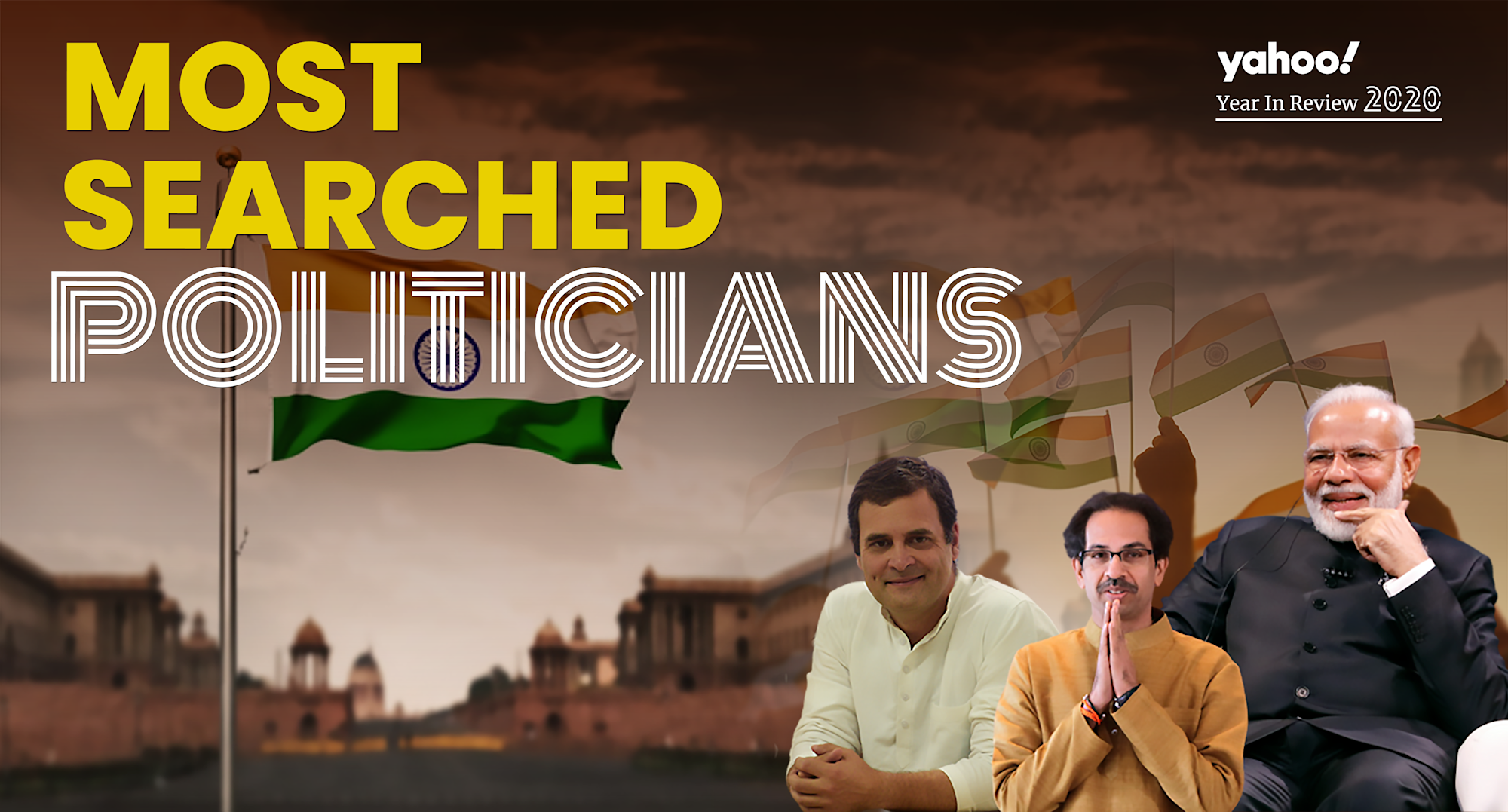 Yahoo India's Top 10 'Most Searched Politicians' of 2020