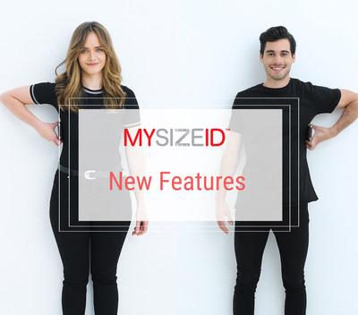 The newest MySizeID features include: personalized fit preference, enhanced support for sizing Inclusivity and new and more personalized tutorials