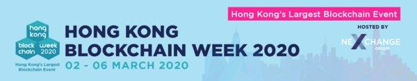 Hong Kong Blockchain Week 2020 / 02 - 06 March