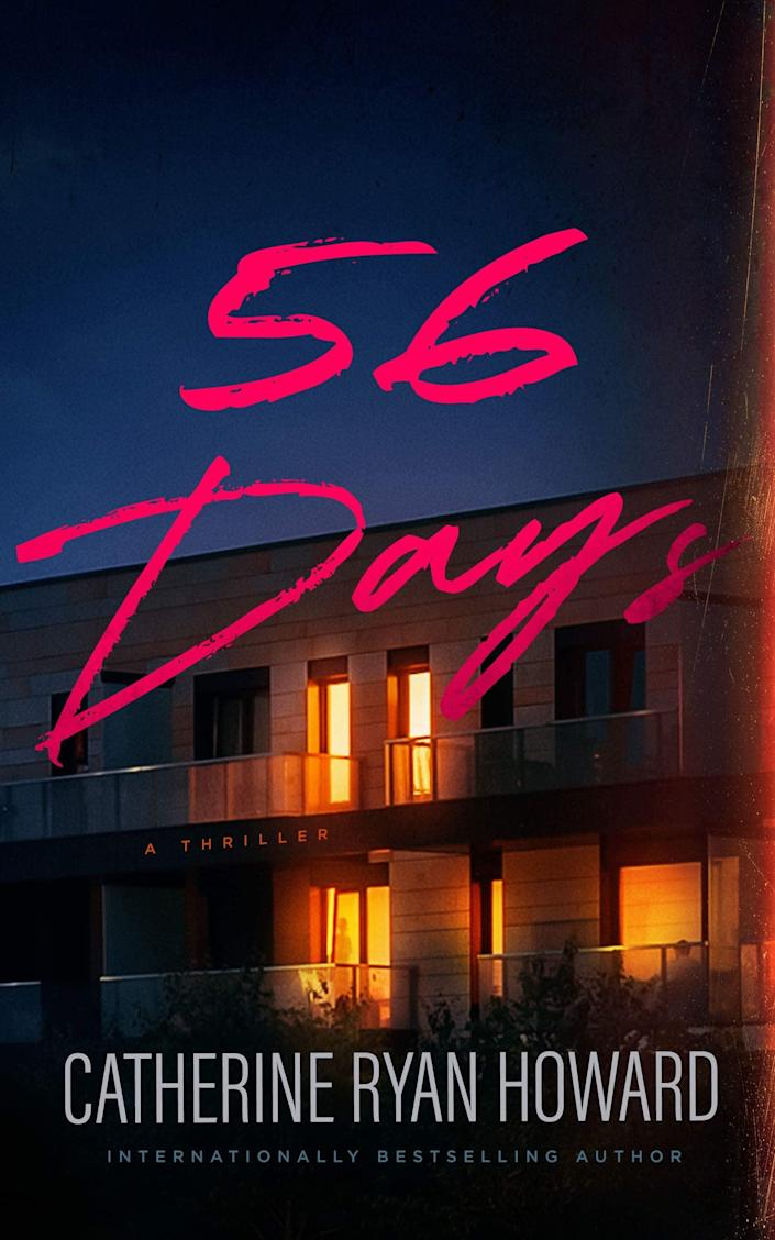<p><span><strong>56 Days</strong></span> by Catherine Ryan Howard is one of the first novels set during the pandemic, but don't let the novel's setting put you off. Howard uses lockdown as an excuse to force two virtual strangers to quarantine together in Dublin, Ireland. But while Ciara and Oliver happily enter lockdown together, one of them will be dead by the time the book ends. </p> <p><em>Out Aug. 17</em></p>