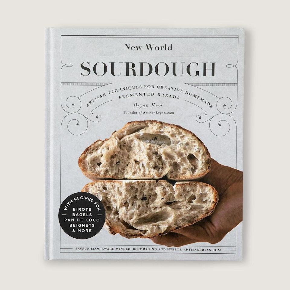 <p>If you've thought about baking your own sourdough, <span><strong>New World Sourdough</strong> by Bryan Ford</span> ($28) is here to simplify the process. With practical tips and techniques, you will feel empowered and excited to dive into the wide variety of baked goods, from warm pita to sweet brioche.</p>