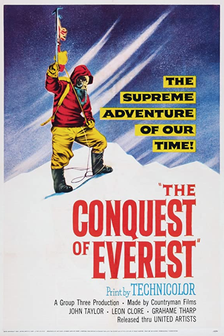 """<p>British filmmakers followed the 1953 John Hunt expedition that became the first group of climbers to ascend Everest. It captures one of the great moments in human achievement on film.</p><p><a class=""""link rapid-noclick-resp"""" href=""""https://www.amazon.com/Conquest-Everest-Tenzing-Norgay/dp/B07KYWDQS3/ref=sr_1_1?dchild=1&keywords=conquest+of+everest&qid=1618411540&s=instant-video&sr=1-1&tag=syn-yahoo-20&ascsubtag=%5Bartid%7C2139.g.36099738%5Bsrc%7Cyahoo-us"""" rel=""""nofollow noopener"""" target=""""_blank"""" data-ylk=""""slk:STREAM IT HERE"""">STREAM IT HERE</a></p>"""