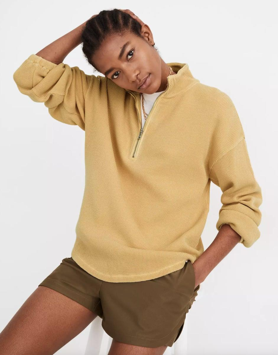 """<p>""""I essentially haven't taken this <span>Madewell MWL Waffle Half-Zip Shirttail Sweatshirt</span> ($75) off since I purchased it, mostly because it's so versatile! It looks great with a pair of jeans but is also comfy enough to wear around the house or while lounging."""" - KK</p>"""