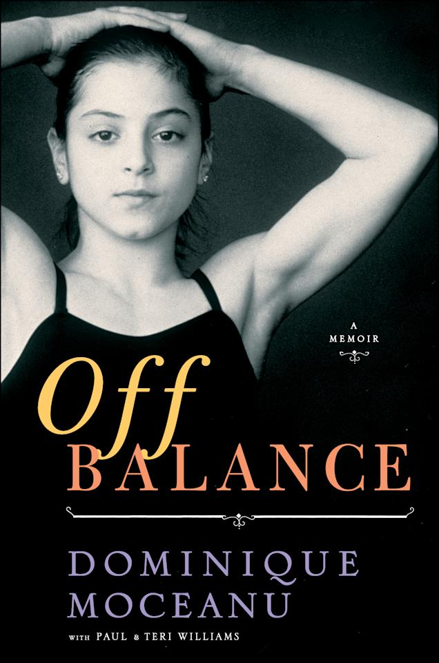 """This book cover image released by Simon & Schuster shows """"Off Balance,"""" by Paul and Terri Williams. Olympic gold medalist Dominique Moceanu hopes her book """"Off Balance"""" will effect """"positive change"""" at USA Gymnastics. Namely, getting U.S. women's team coordinator Martha Karolyi out of the picture. (AP Photo/Simon & Schuster)"""