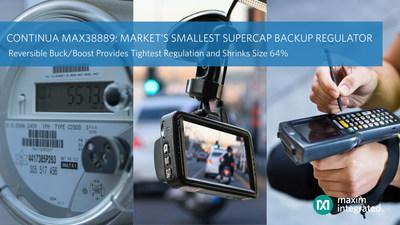 Maxim Integrated's MAX38889 is the market's smallest supercapacitor backup power regulator, delivering reversible buck/boost at one-third the size of discrete solutions.