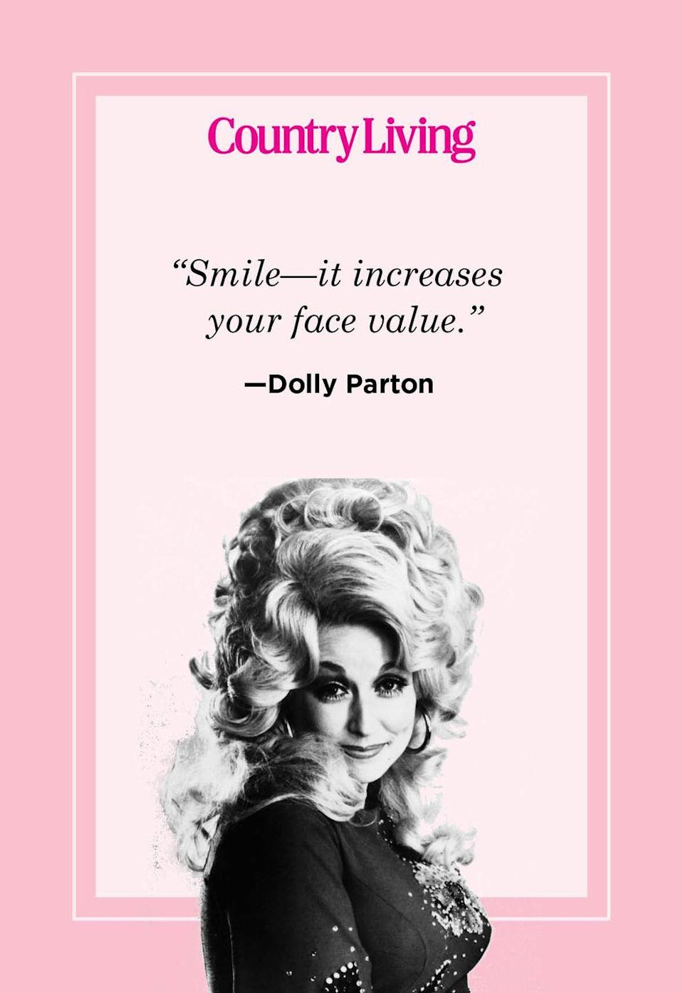 "<p>""Smile—it increases your face value.""</p>"