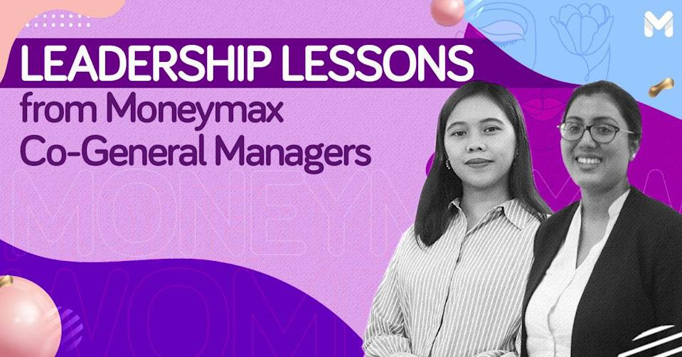 leadership lessons from Moneymax Co-General Managers