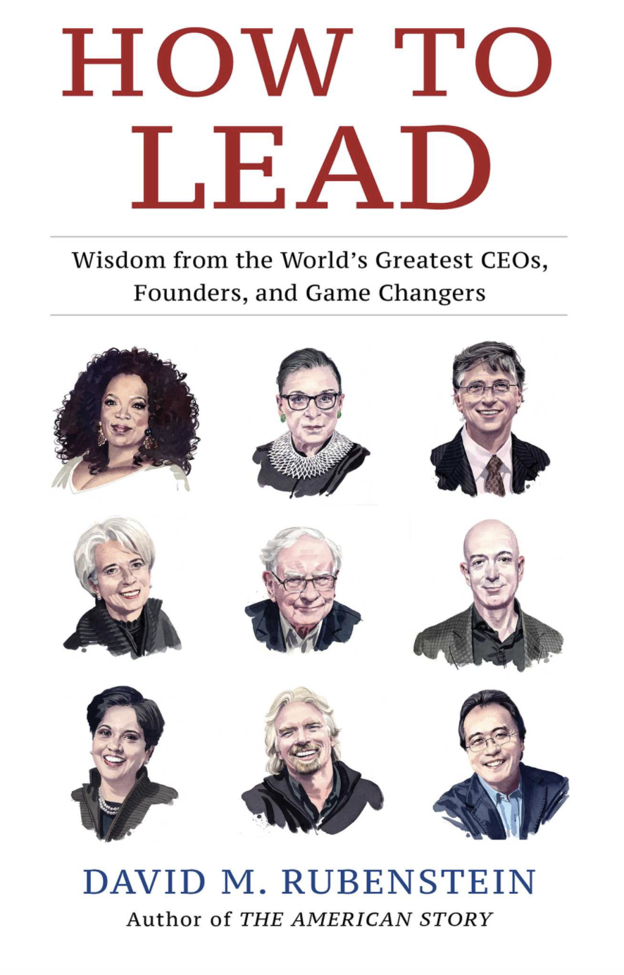 """The cover of """"How to Lead,"""" a collection of interviews from David Rubenstein, co-founder and co-chairman of private equity firm The Carlyle Group."""