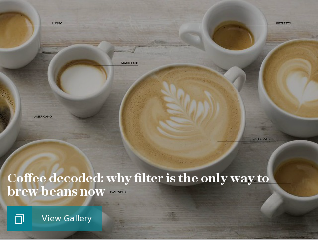 Coffee decoded: why filter is the only way to brew beans now