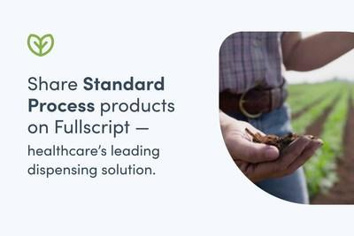 As of early December, practitioners can recommend Standard Process products on Fullscript — healthcare's leading dispensing solution. (CNW Group/Fullscript)