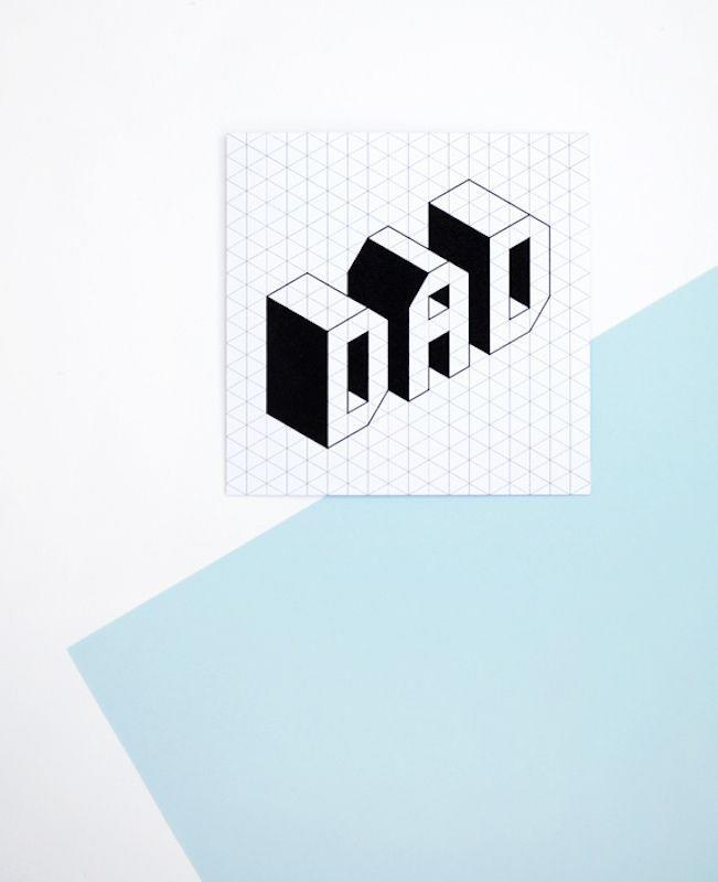 """<p>The isometric font stands out on its own, but you'll really wow dad if you add a pop of color with neon markers. </p><p><em><a href=""""http://www.minieco.co.uk/printable-fathers-day-card/"""" rel=""""nofollow noopener"""" target=""""_blank"""" data-ylk=""""slk:Get the tutorial from Minieco »"""" class=""""link rapid-noclick-resp"""">Get the tutorial from Minieco »</a></em></p>"""