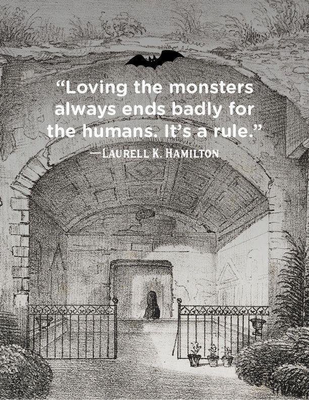 """<p>""""Loving the monsters always ends badly for the humans. It's a rule.""""</p>"""
