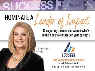 Entrepreneurs can honor their mentors in a unique and meaningful way this in March. Join Entrepreneurs of Success in recognizing the men and women who've made a positive impact on entrepreneurship. A unique opportunity to say thank you and recognize those change makers who've inspired and empowered small business owners. Visit entrepreneursofsuccess.com to nominate a 2021 Leader of Impact.