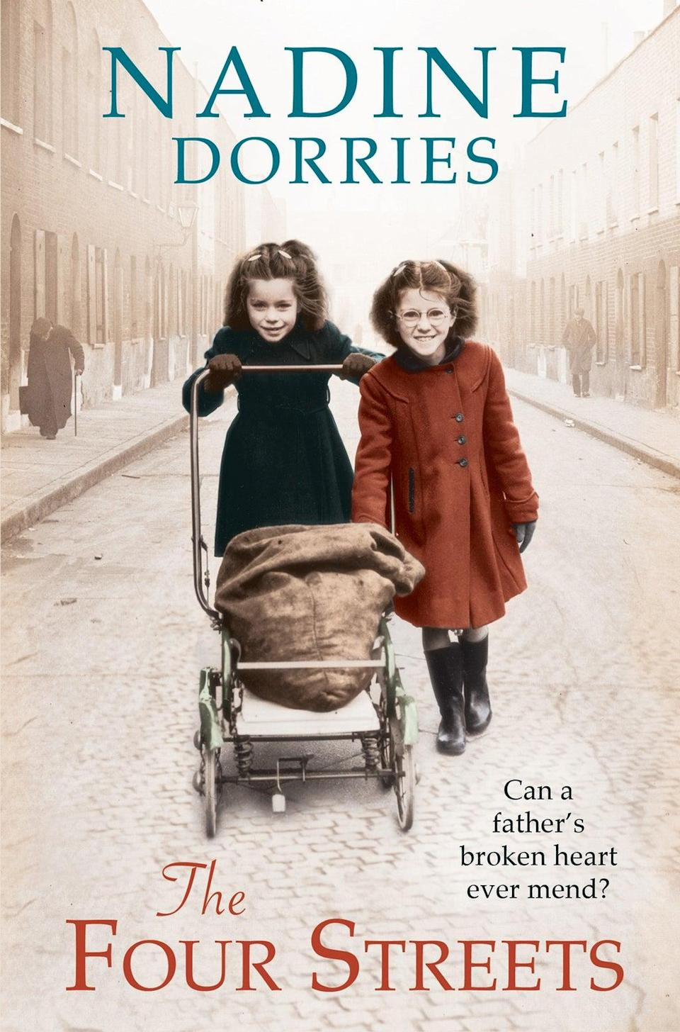 A novel by Nadine Dorries called The Four Streets, which is one of three 'set in 1950s Liverpool about Irish Catholic families struggling against poverty, hardship and abuse' (Head of Zeus/PA) (PA Media)