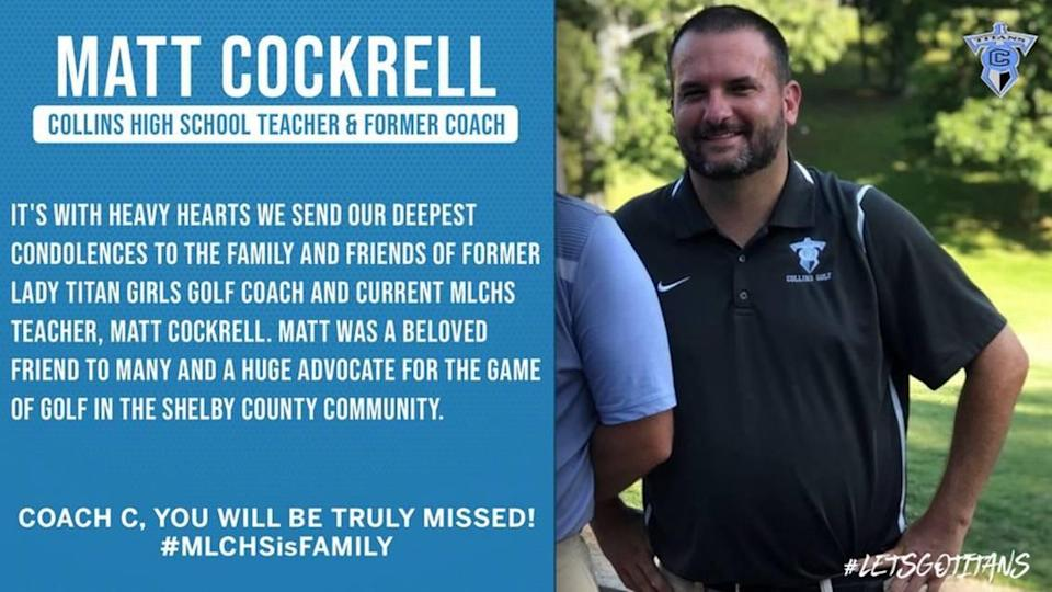 A Facebook group called Martha Layne Collins High School Athletics paid tribute to Matt Cockrell, a teacher and golf coach who died of COVID Sunday.