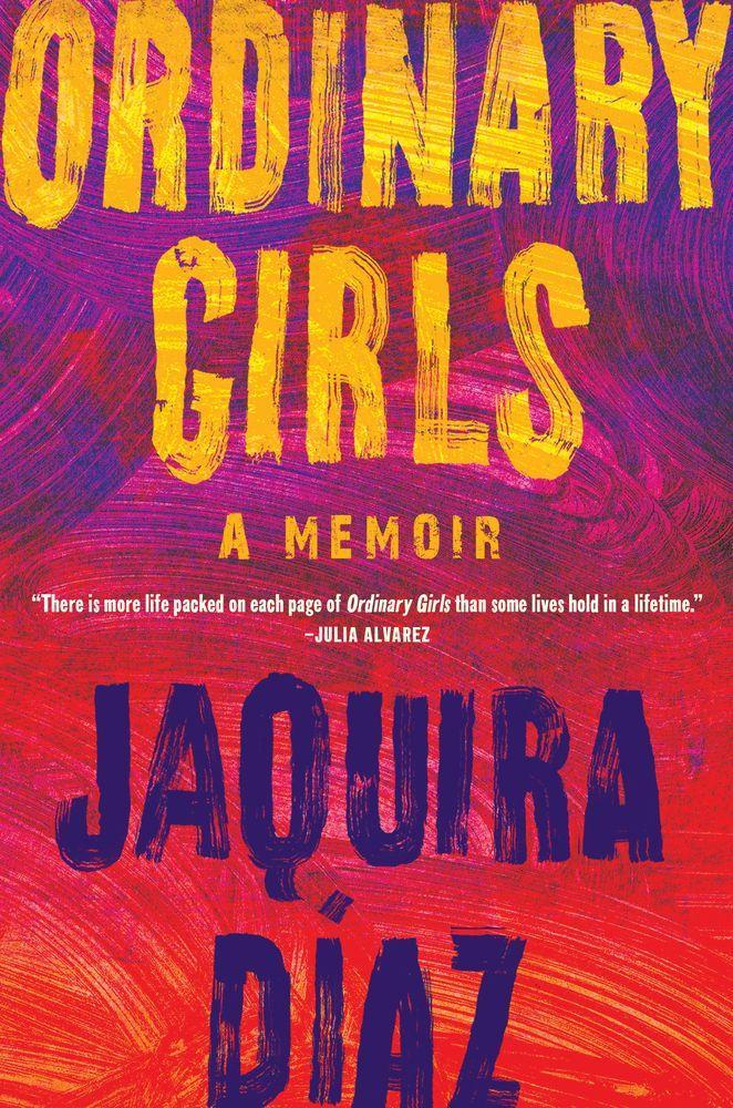 """<p><strong>Jaquira Diaz</strong></p><p>bookshop.org</p><p><strong>$24.79</strong></p><p><a href=""""https://go.redirectingat.com?id=74968X1596630&url=https%3A%2F%2Fbookshop.org%2Fbooks%2Fordinary-girls-a-memoir%2F9781616209131&sref=https%3A%2F%2Fwww.goodhousekeeping.com%2Flife%2Fentertainment%2Fg33831936%2Fbooks-by-latinx-authors%2F"""" rel=""""nofollow noopener"""" target=""""_blank"""" data-ylk=""""slk:Shop At Bookshop"""" class=""""link rapid-noclick-resp"""">Shop At Bookshop</a></p><p><a class=""""link rapid-noclick-resp"""" href=""""https://amzn.to/3sMMIK7"""" rel=""""nofollow noopener"""" target=""""_blank"""" data-ylk=""""slk:SHOP AT AMAZON"""">SHOP AT AMAZON</a></p><p>Take a painful, illuminating journey through a girlhood marked by sexual violence, substance abuse, and mental illness, to a womanhood that claws its way out of despair and into hope. Diaz's story is raw, honest, and paints a beautiful picture not only of her own life but of Puerto Rico and Miami Beach themselves. </p>"""