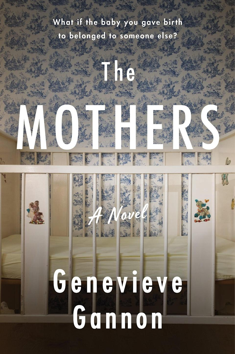 <p>Inspired by a real-life incident, <span><strong>The Mothers</strong></span> by Genevieve Gannon is a heartbreaking story about two mothers caught in an unthinkable situation. Due to a mix-up at an IVF lab, one woman ends up impregnated with the other's embryo and gives birth to a healthy baby boy. When the mistake comes to light one year later, the baby's biological mother is faced with the terrible choice between suing for custody or allowing her son to remain with the only parents he has ever known.</p> <p><em>Out May 11</em></p>