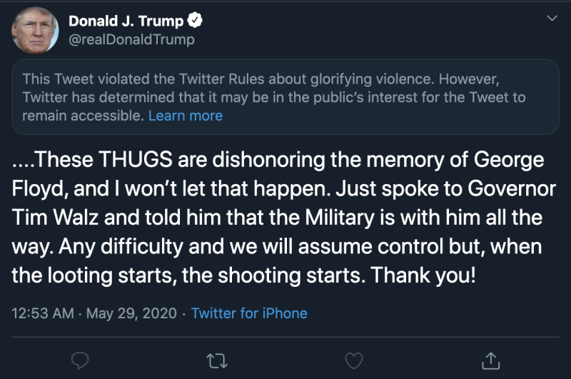 Twitter hid President Trump's tweet referencing the riots in Minneapolis behind a warning indicating it violated the social networks for 'glorifying violence.' (Image: Twitter)