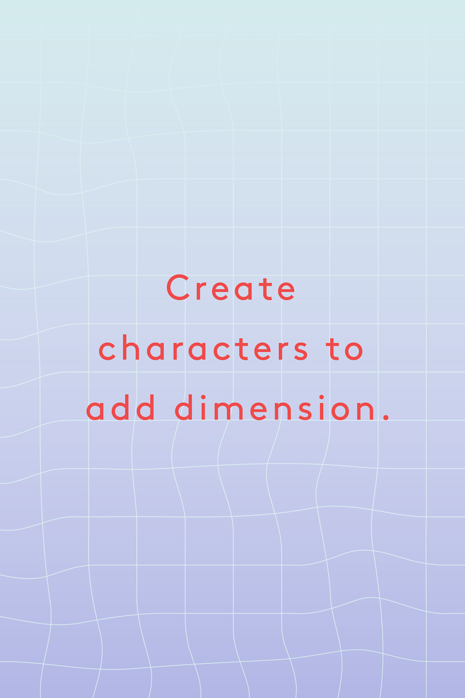 """<p><strong>Create characters to add dimension.</strong></p><p>""""Invent a former roommate who had loud, vigorous sex, and put those filthy, pleading words into a story about the night she did something crazy — like sleep with two people at the same time.""""</p><p>-<a href=""""https://kathleenkbooks.com/"""" rel=""""nofollow noopener"""" target=""""_blank"""" data-ylk=""""slk:Kathleen K."""" class=""""link rapid-noclick-resp"""">Kathleen K.</a></p>"""