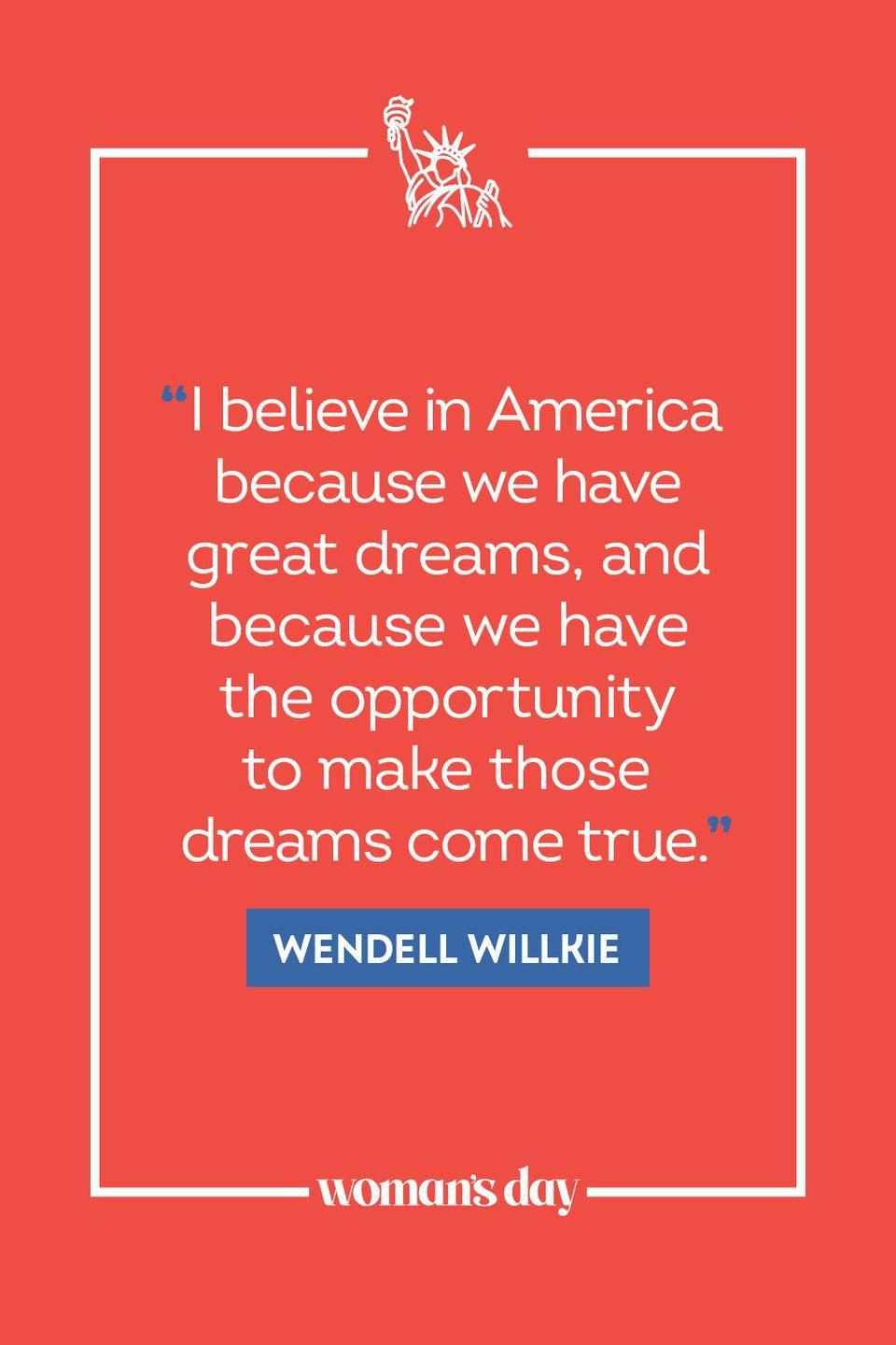 """<p>""""I believe in America because we have great dreams, and because we have the opportunity to make those dreams come true.""""</p>"""