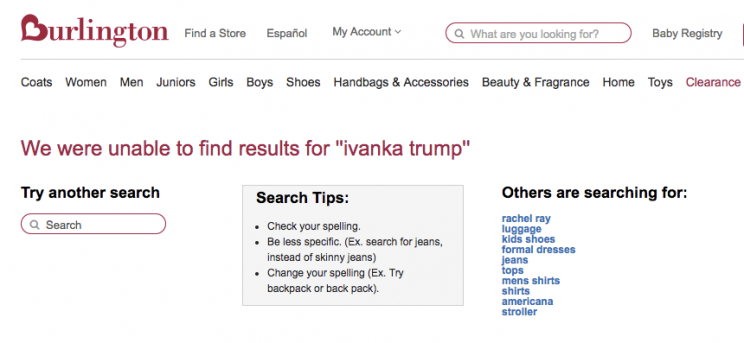 Burlington Coat Factory does not have any Ivanka Trump products listed on its website.