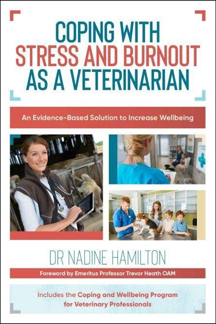 Nadine Hamilton's new book is geared toward helping veterinarians deal with depressions and anxiety. (Photo: Australian Academic Press)