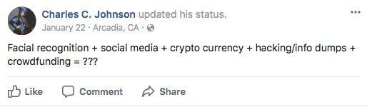 Chuck Johnson dropped hints on Facebook in January 2017 that he was working on a facial recognition project. (Photo: )