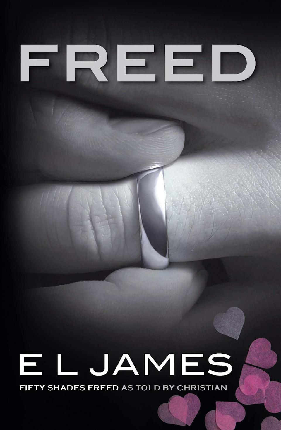 """<p>Can't get enough of <strong>50 Shades of Grey</strong>? Then E.L. James has you covered. In <span><strong>Freed</strong></span>, she's retelling every steamy moment from <strong>Fifty Shades Freed</strong> from the perspective of Mr. Christian Grey himself - and yes, that includes the couple's long-awaited and unforgettable <a class=""""link rapid-noclick-resp"""" href=""""https://www.popsugar.com/Wedding"""" rel=""""nofollow noopener"""" target=""""_blank"""" data-ylk=""""slk:wedding"""">wedding</a> night. </p> <p><em>Out June 1</em></p>"""