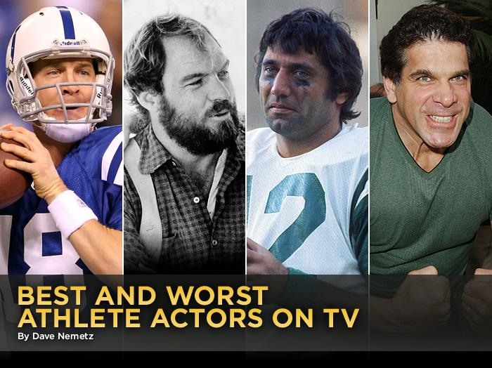 We're used to watching pro athletes on TV -- but usually when they're throwing or catching a ball of some kind. The tricky part comes when world-class athletes leave the playing field and try their hand at an equally cutthroat endeavor: acting. Some actually found a way to reach a level of stardom on TV that they never found during their playing days. Others... well, at least they got a catered lunch out of it. Today, we're playing referee and making the final call on the best and worst athletes turned actors in TV history.