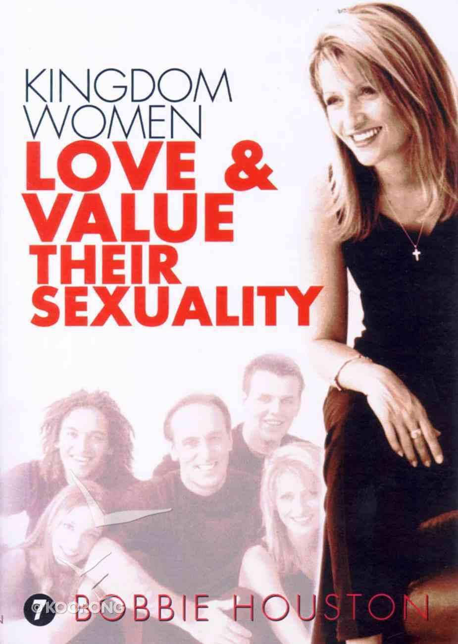Kingdom Women Love & Value Their Sexuality cover image
