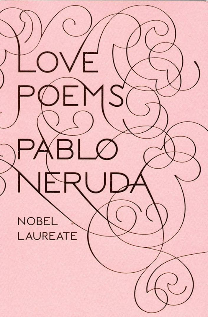 """<p>The romantic works of Nobel Prize winner Pablo Neruda are the perfect way to say """"I love you.""""</p> <p><span>Love Poems By Pablo Neruda</span> ($10)</p>"""
