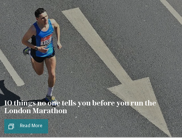 10 things no one tells you before you run the London Marathon