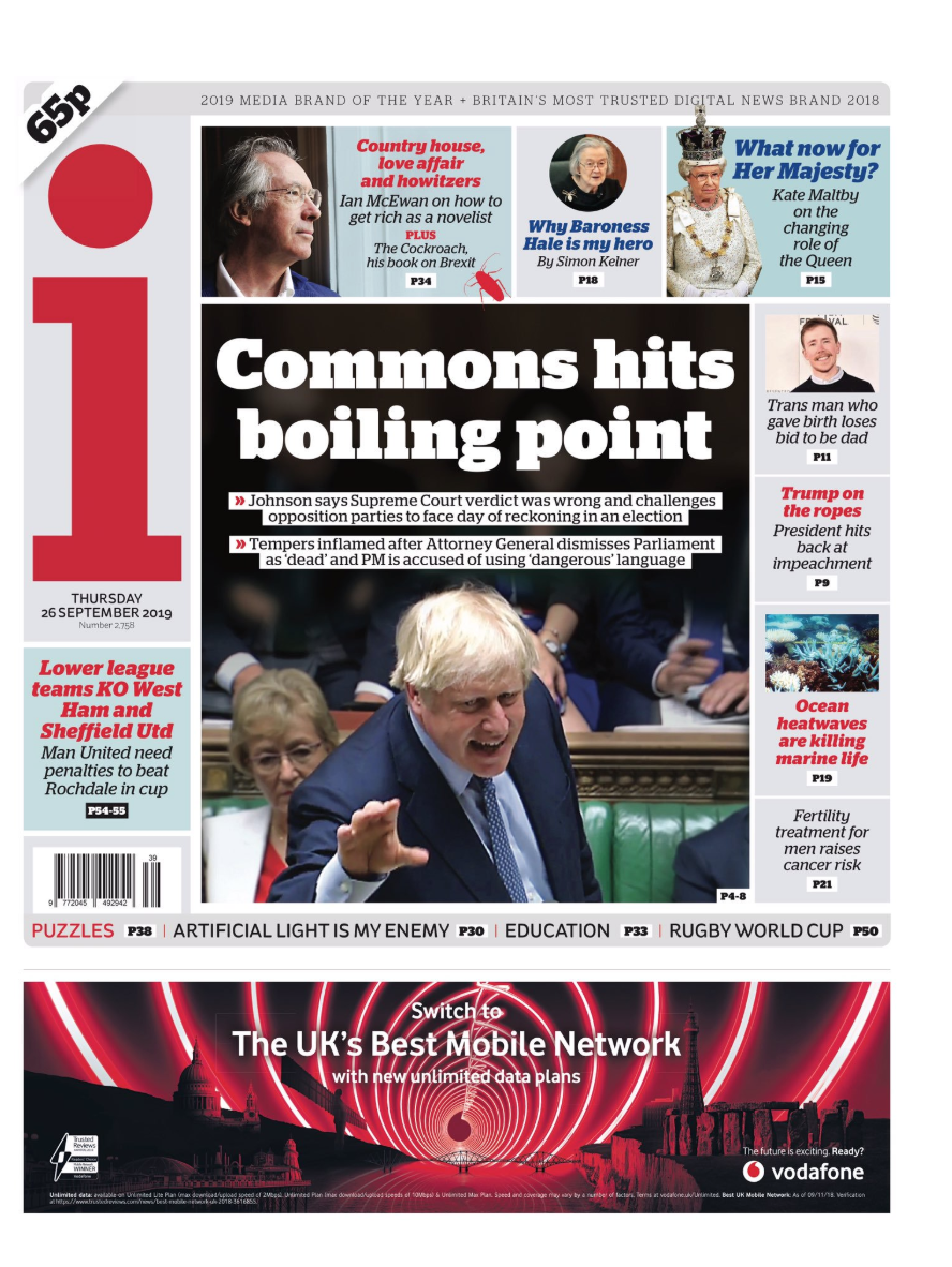 The i referred to angry scenes in Parliament, with the headline: 'Commons hits boiling point'.