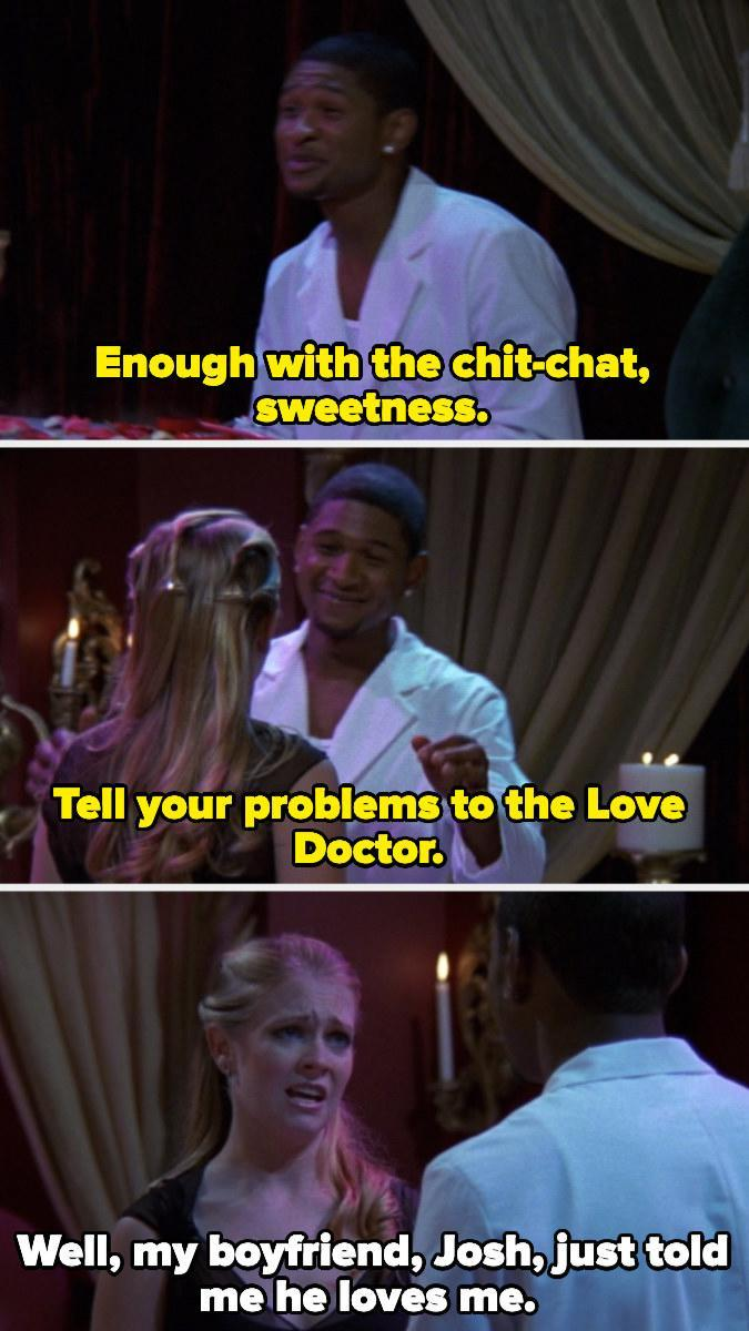 Usher telling Sabrina to tell her problems to the Love Doctor