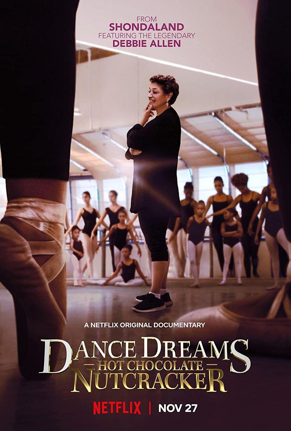 """<p>It just isn't the holiday season without a performance of <em>The Nutcracker</em>. And with most live performances cancelled this year, Netflix is giving audiences a behind-the-scenes look at legendary dancer and choreographer Debbie Allen's original rendition of the classic ballet in this new documentary. Trust, you'll be giving this one a standing ovation.</p><p><a class=""""link rapid-noclick-resp"""" href=""""https://www.netflix.com/title/80217229"""" rel=""""nofollow noopener"""" target=""""_blank"""" data-ylk=""""slk:Watch Now"""">Watch Now</a></p>"""